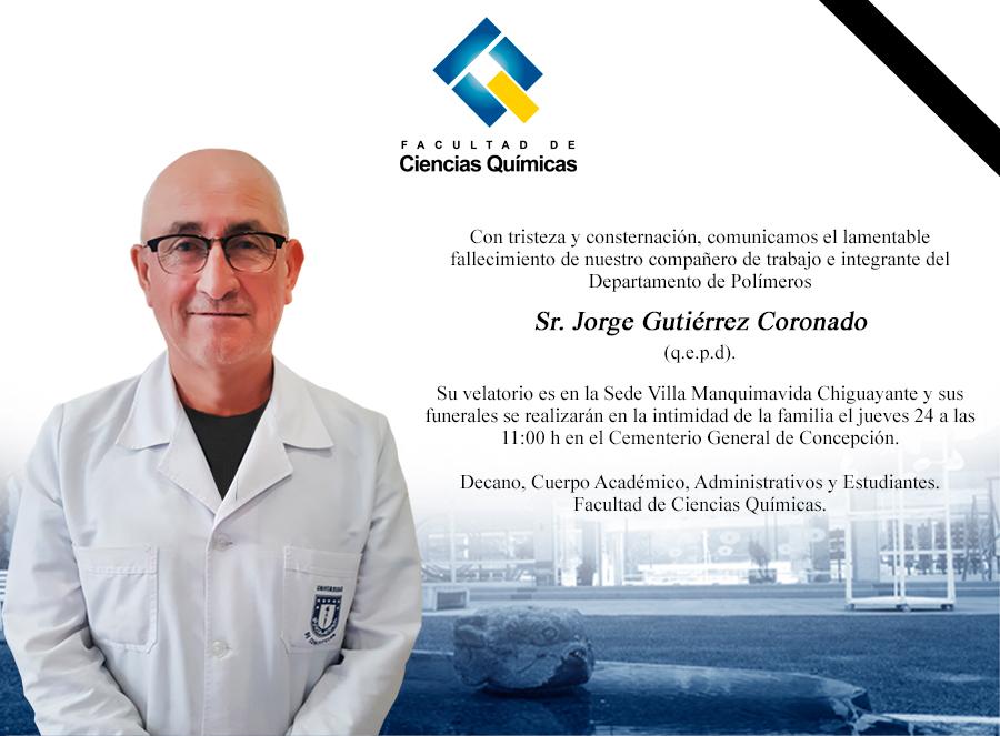 Comunicamos el lamentable fallecimiento de Don Jorge Gutiérrez Coronado