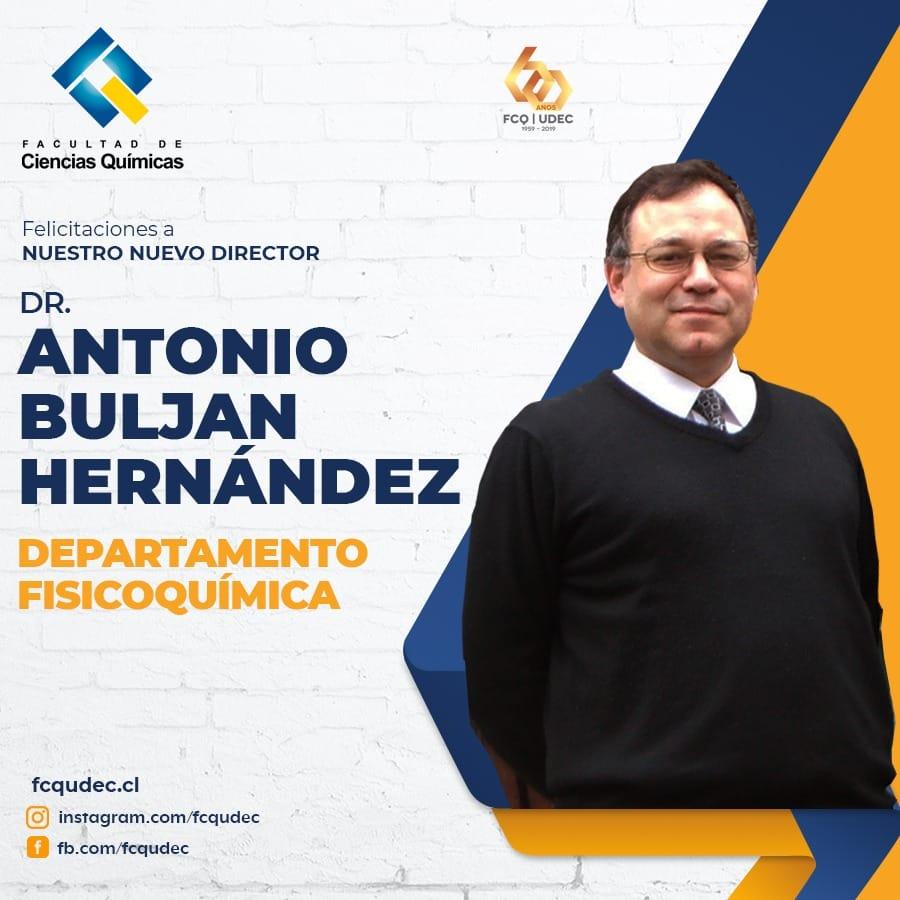 Dr. Antonio Buljan asume como nuevo director de departamento de FisicoQuímica