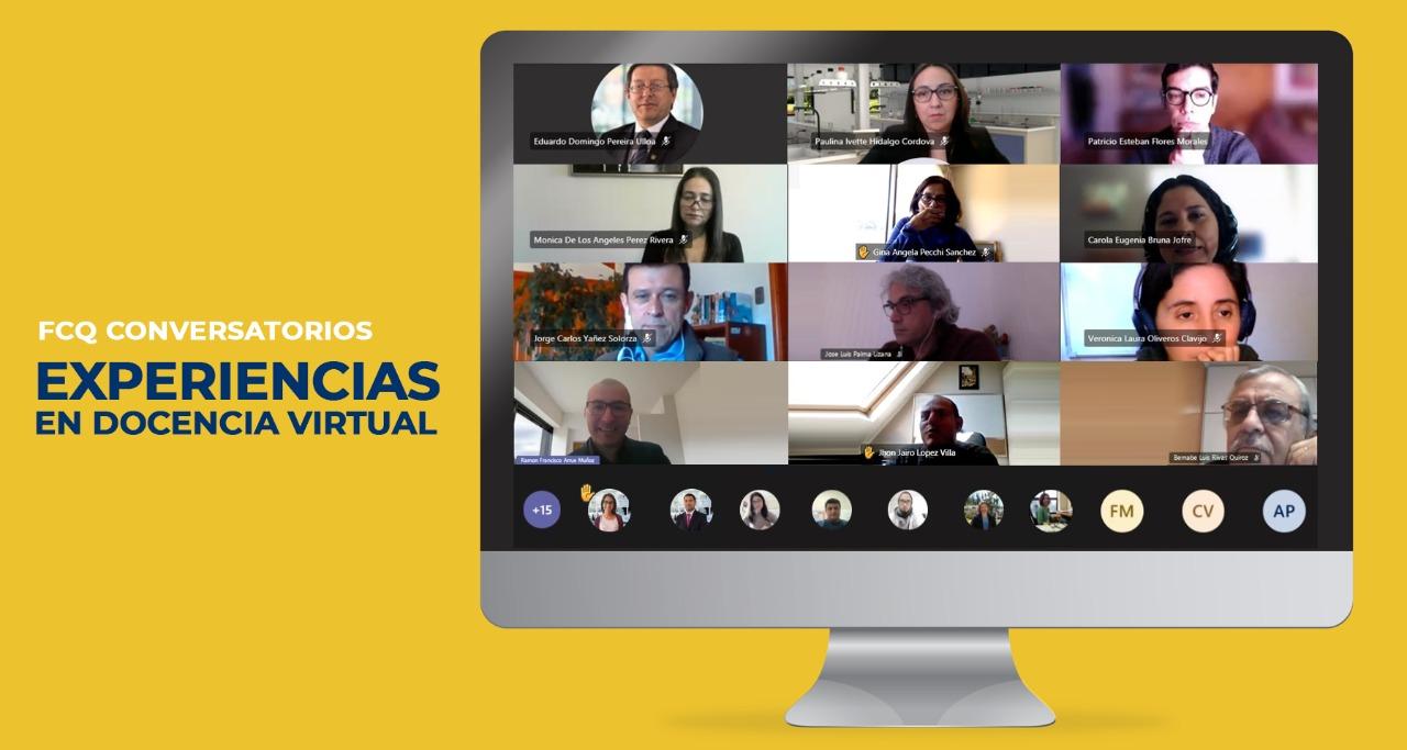 FCQ realizó exitoso conversatorio entre académicos para enriquecer la docencia virtual