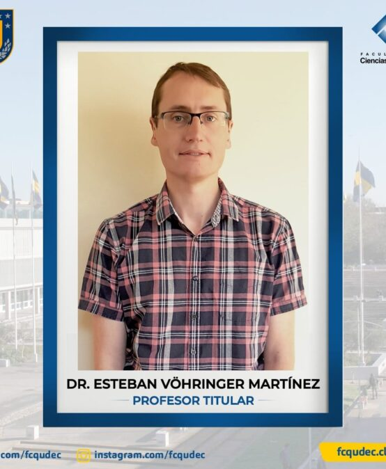 Universidad de Concepción reconoce a Dr. Esteban Vöhringer Martínez como Profesor Titular